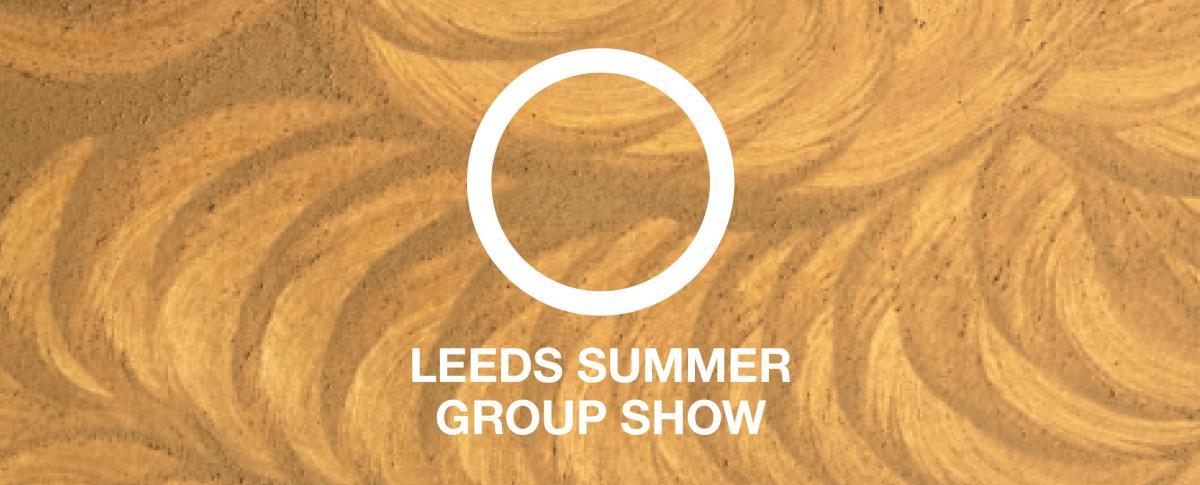 2021 Leeds Summer Group Show